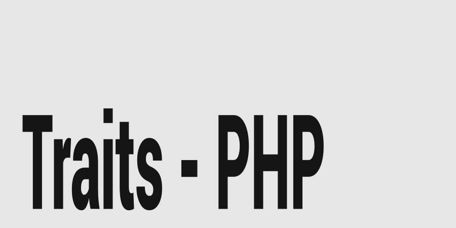 Como usar Traits no PHP
