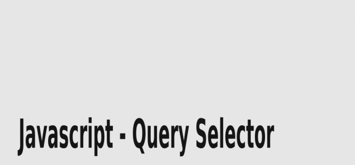 Utilizando query Selector do Javascript